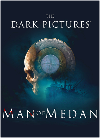 The Dark Pictures Anthology - Man of Medan (2019)